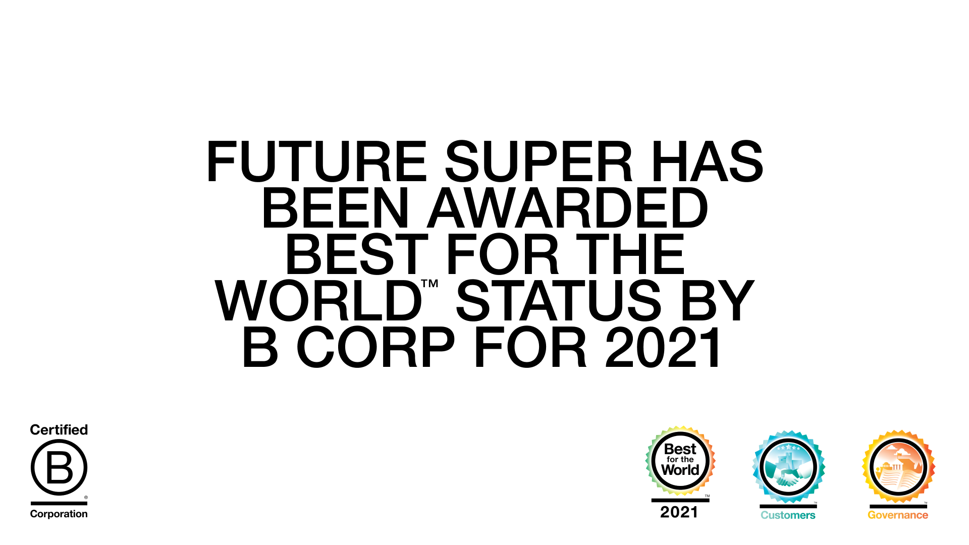 We're a Best for the World B Corp
