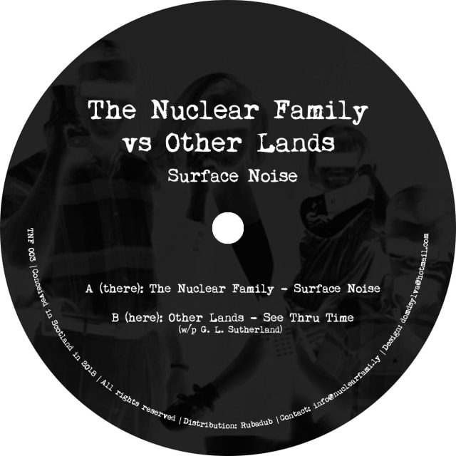 "B-side artwork of TNF003: The Nuclear Family vs Other Lands – ""Surface Noise"""