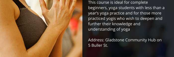 Six Weeks Beginners Yoga Course 2016 Term 1 ,South Gladstone