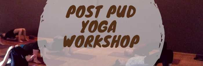 Post Pud Yoga Workshop - with Sarah Bourne,Petersham