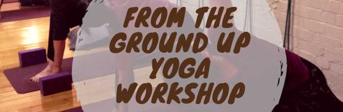 From the Ground Up - Yoga Workshop with Romina Sesto,Petersham