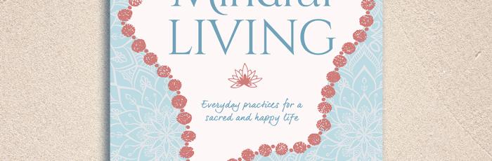 Mindful Living - Book Tour,Milton
