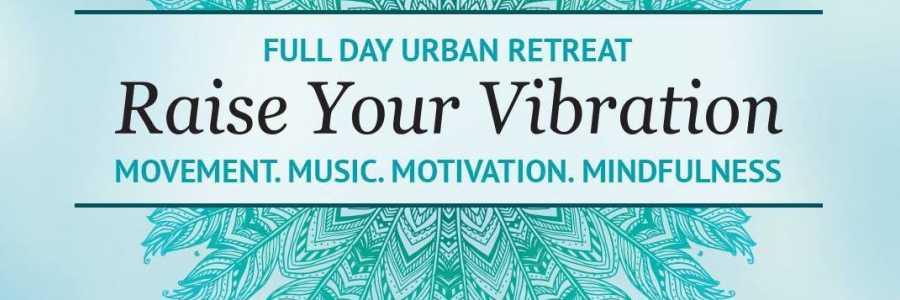 'Raise Your Vibration' Urban Retreat,Abbotsford