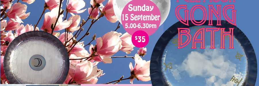 SPRING FULL MOON Sound Healing Gong Bath Relaxation,Petersham