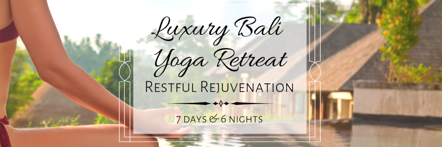 Luxury Bali Yoga Retreat: Restful Rejuvenation   ,Kediri