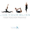 """""""LIVE YOUR BLISS"""" - Level 1 Yoga Teacher Training"""