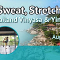 Thailand Vinyasa & Yin Yoga Retreat