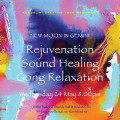 New Moon Rejuvenation Sound Healing Gong Meditation