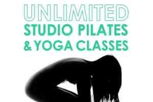 Unlimited Pilates & Yoga classes