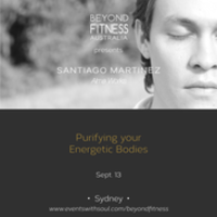 Meditation Workshop | Purifying your Energetic Bodies with Santiago Martinez