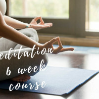 Meditation 6 Week Course