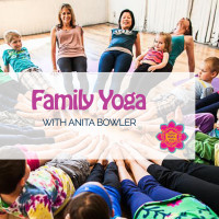 Family Yoga with Anita Bowler