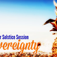 Summer Solstice Session  - SOVEREIGNTY  |  yoga . meditation. healing
