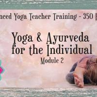 Advanced Yoga Teacher Training - Yoga For The Individual