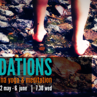 FOUNDATIONS :::  6wk Beginners Prana Yoga & Meditation Course