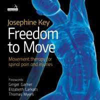 The Key Moves 4 Spinal Rehab training series: Module 3