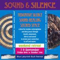 Sound & Silence Weekend Bush Retreat