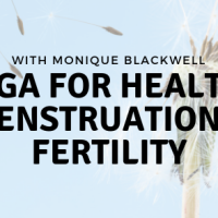 Yoga For Healthy Menstruation & Fertility