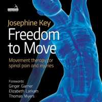 The Key Moves 4 Spinal Rehab: Perth series