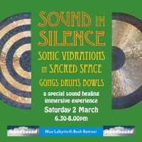 Sound in Silence : Sonic Vibrations in Sacred Space : Blue Labyrinth