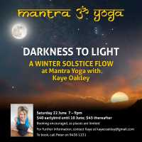 """Darkness Into Light"" A WInter Solstice Flow"