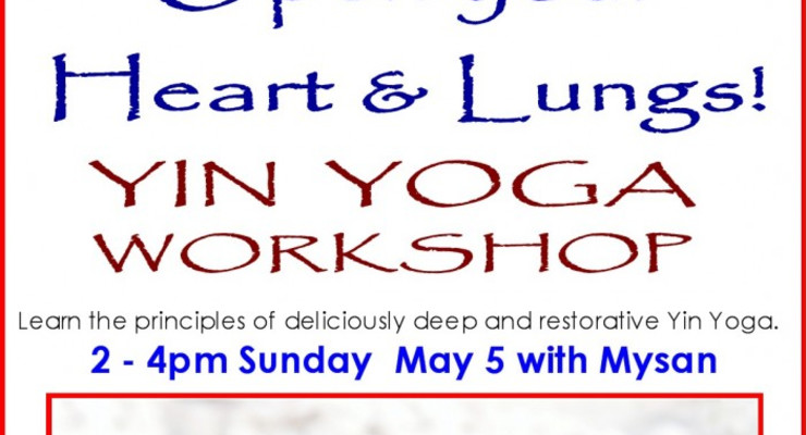 Yin Yoga Workshop: Healthy Heart & Lungs