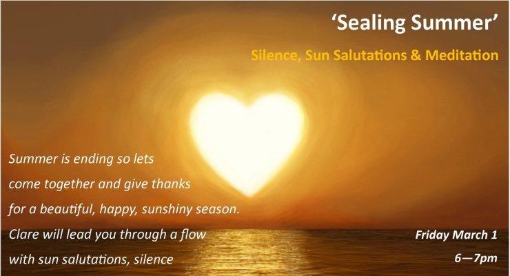 Sealing Summer - Sun Salutations, Silence, Meditation