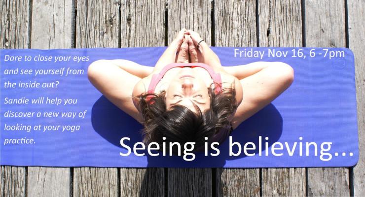 Seeing is Believing...