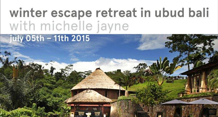 Ubud Retreat - Winter Escape to Bali 05th -11th July 2015
