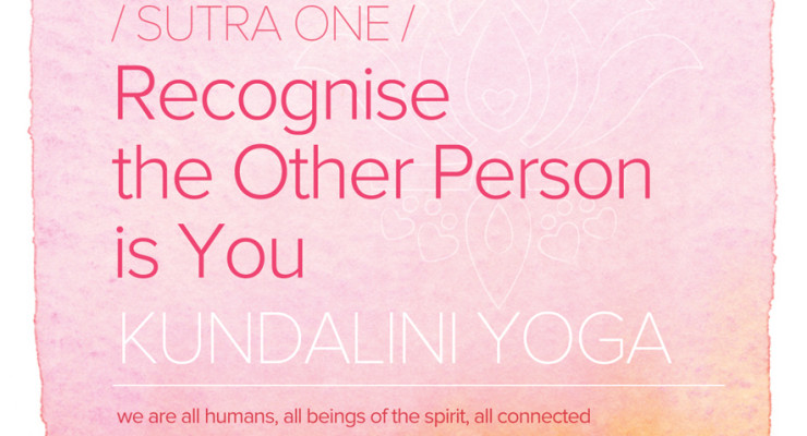 Sutra One: Recognise the Other Person is You
