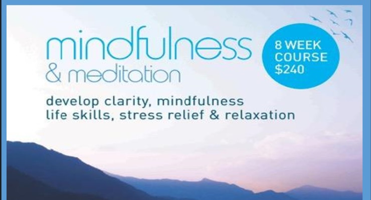 8 week Mindfulness Meditation course