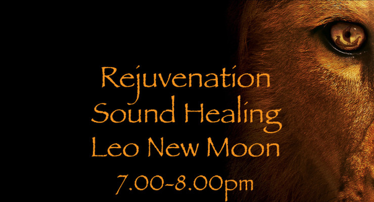 Rejuvenation Sound Healing for New Moon in Leo : Kundalini Creative