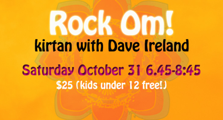 ROCK OM! - Kirtan with Dave Ireland