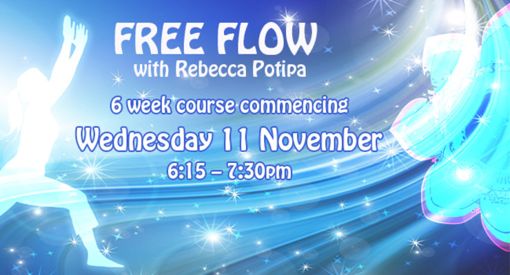 Free Flow - A six week course with Rebecka Potipa