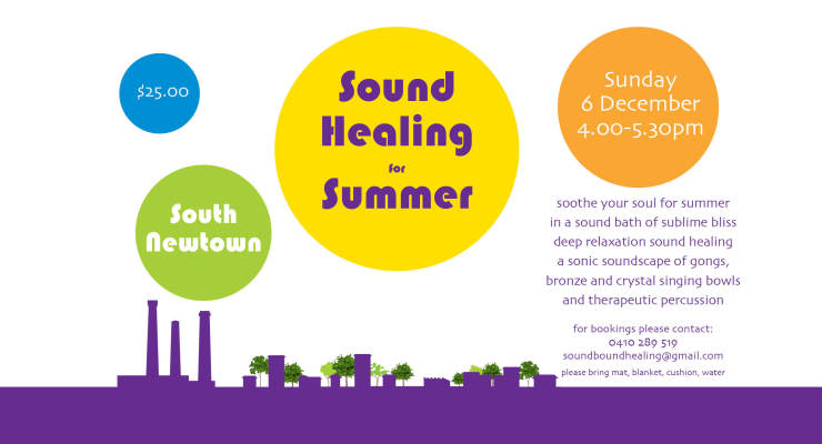 Sound Healing for Summer at South Newtown by soundbound