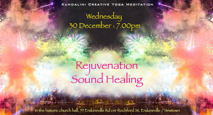 Before the Fireworks : special Rejuvenation Sound Healing for end of year