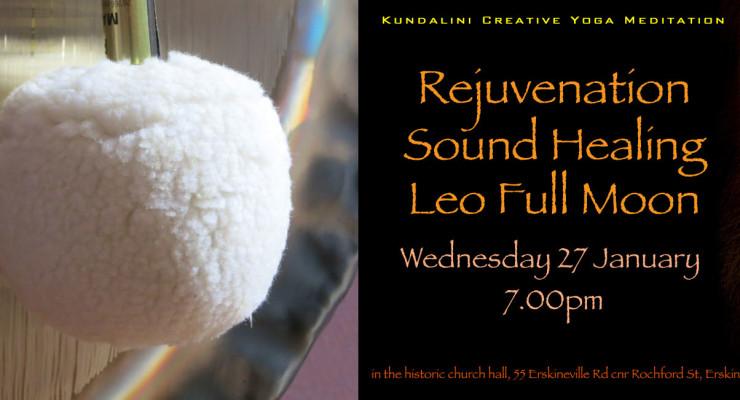 Rejuvenation Sound Healing : Full Moon in Leo