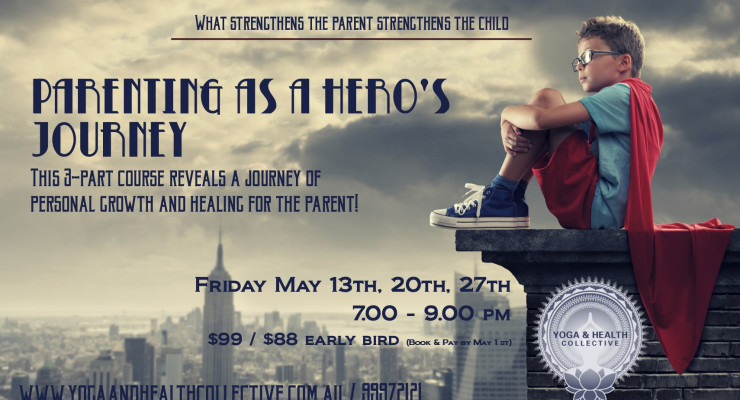 Parenting as a Heros Journey