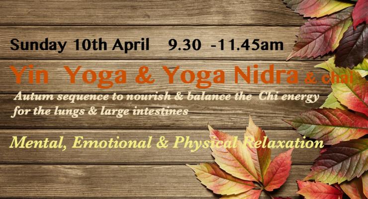 Yin Yoga Yoga Nidra & Chai