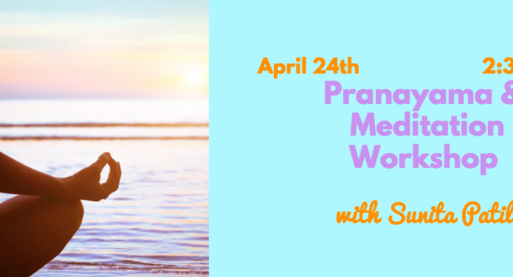 Meditation & Pranayama Workshop with Sunita Patil