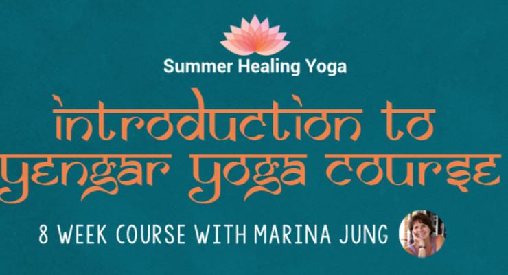 Introduction to Iyengar Yoga - 8 Week Course with Marina Jung