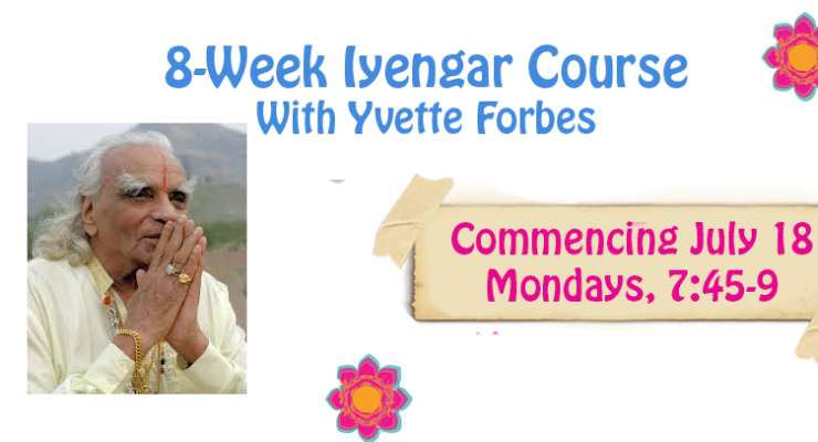 8-Week Iyengar Yoga Course with Yvette Forbes