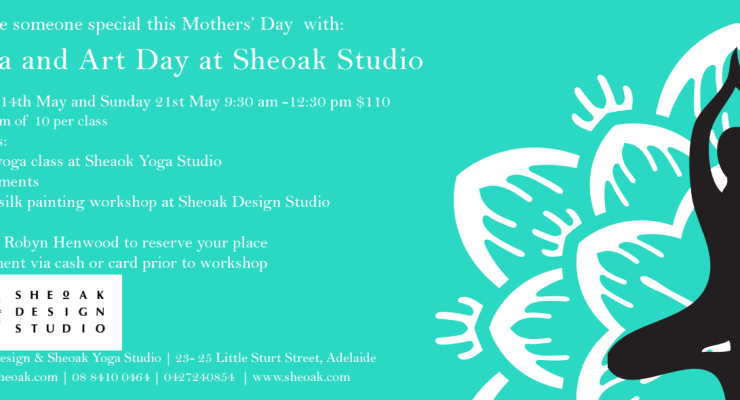 Yoga and Art At Sheoak Studios for Mothers Day