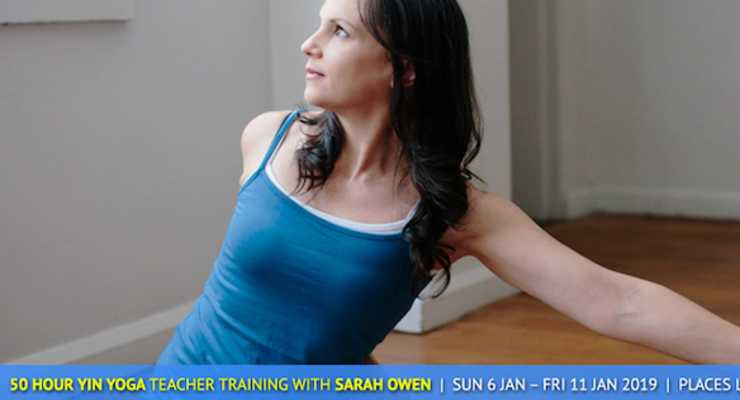 50-hour Yin Yoga and Mindfulness Teacher Training with Sarah Owen January 2019