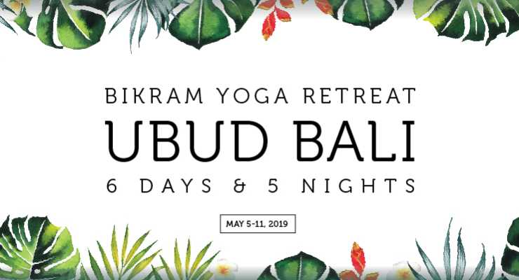 Bikram Yoga Retreat Ubud Bali