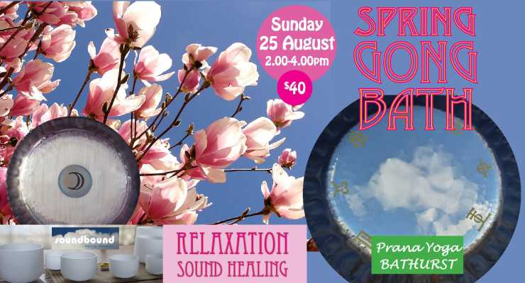 SPRING SOUND HEALING GNONG BATH : BATHURST : Sunday 25 August 2.00pm