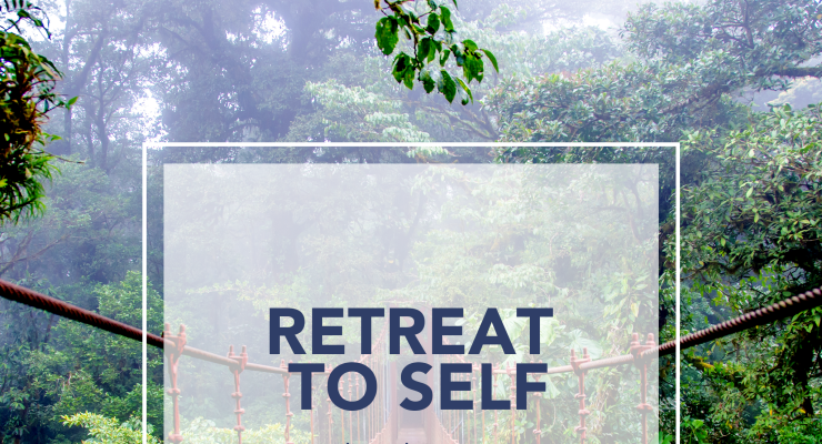 Retreat To Self; Yoga & Meditation