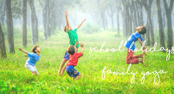 School Holidays Family Yoga