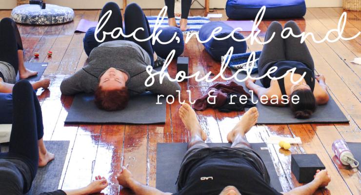 Back, Neck & Shoulders Myofascial Roll & Release Workshop