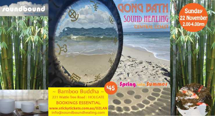 Sound Healing Gong Bath : Spring into Summer : Sunday 22 November 2.00pm CENTRAL COAST